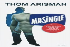 Thom Arisman: Mr. Single