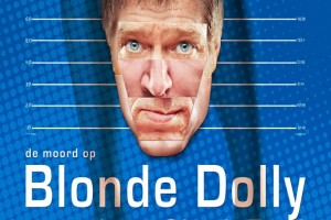 Sjaak Bral - De moord op Blonde Dolly