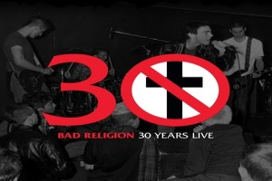 Album artwork Bad Religion: 30 Years Live