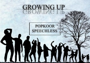 Speechless - Growing up