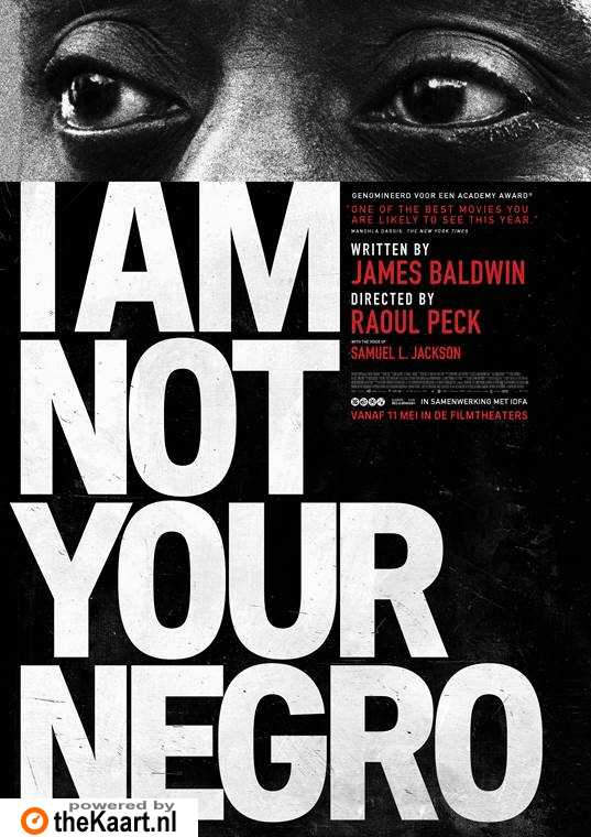 I Am Not Your Negro poster, © 2016 Cinema Delicatessen